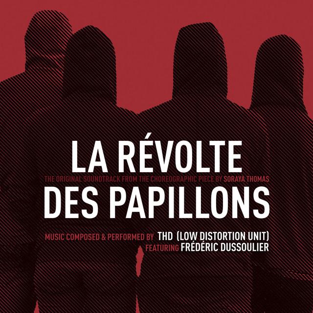 La Révolte Des Papillons (Original Choreographic Piece Soundtrack)