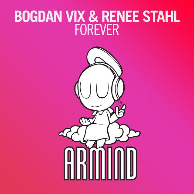Bogdan Vix & Renee Stahl - Forever Image