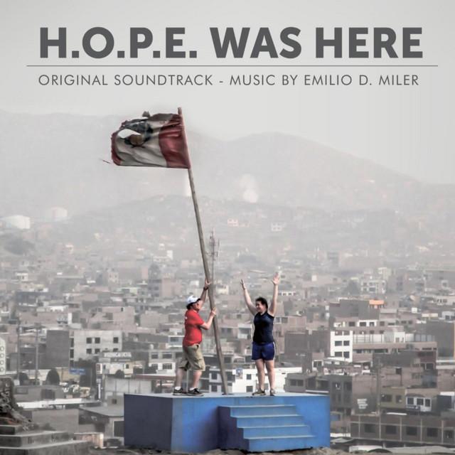 H.O.P.E. Was Here (Original Soundtrack)