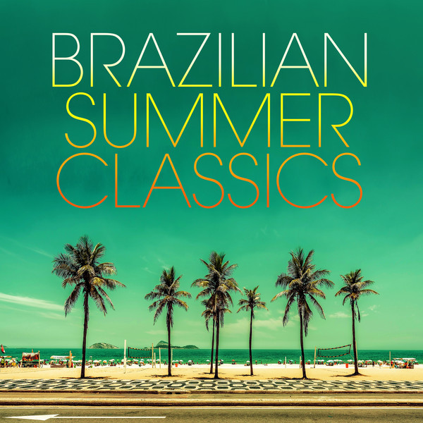 Brazilian Summer Classics