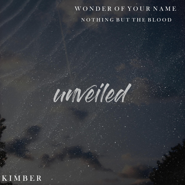 Kimber - Wonder of Your Name / Nothing but the Blood (Live)