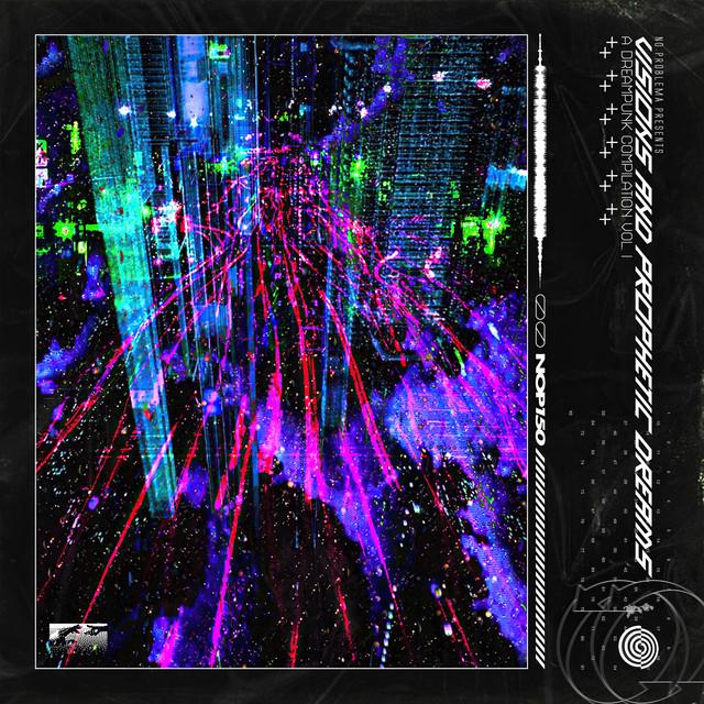 Visions and Prophetic Dreams: A Dreampunk Compilation Vol. 1