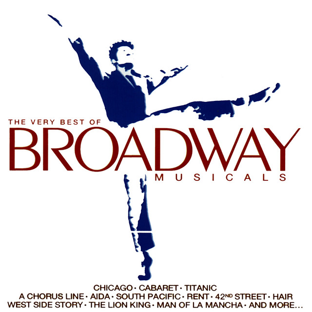 The Very Best of Broadway Musicals