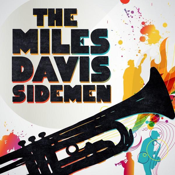 The Miles Davis Sidemen