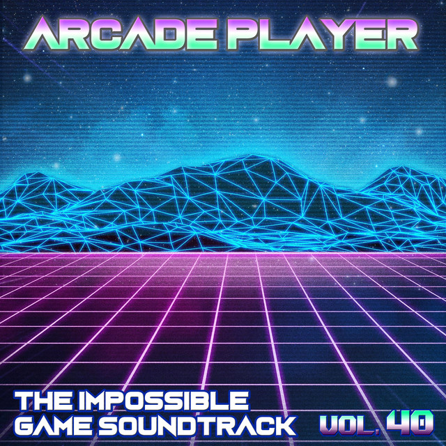 The Impossible Game Soundtrack, Vol. 40