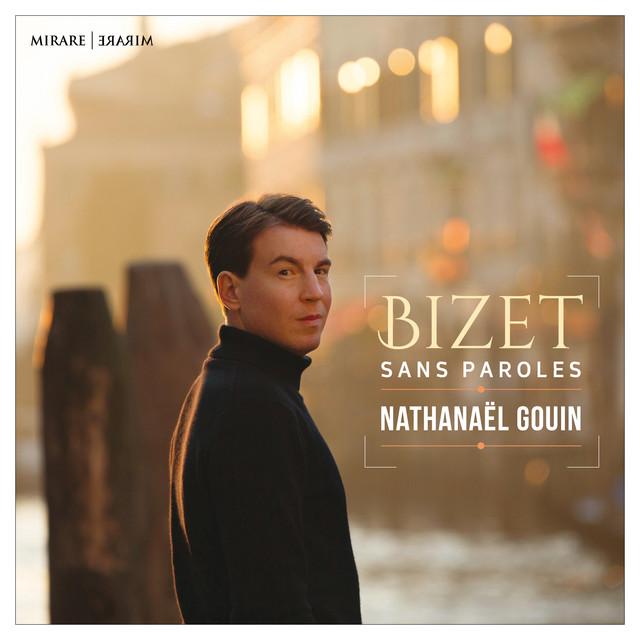 Album cover for Bizet sans Paroles by Georges Bizet, Nathanaël Gouin