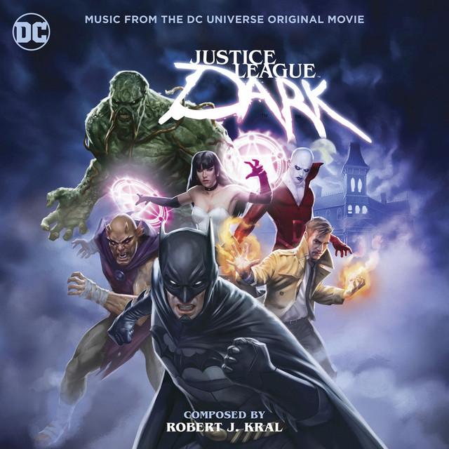 Justice League Dark: Music from the DC Universe Original Movie