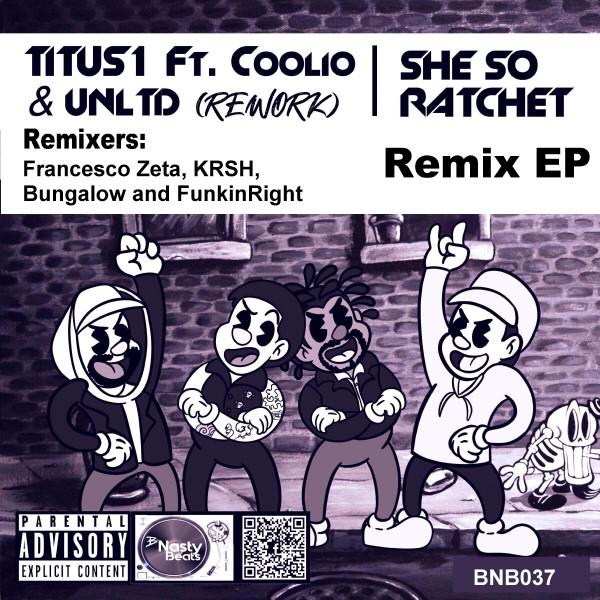 She so Ratchet - Bungalow Remix