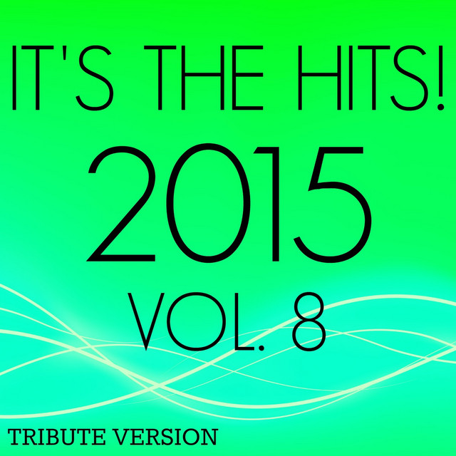 It's the Hits! 2015, Vol.8
