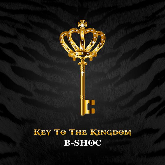 B-Shoc - Key To The Kingdom