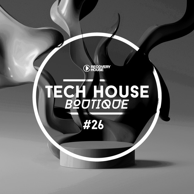 Tech House Boutique, Pt. 26