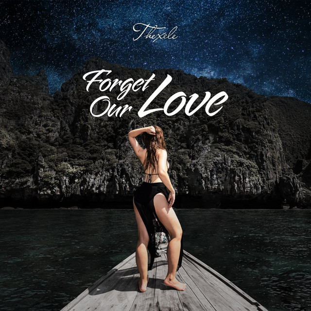 Forget Our Love
