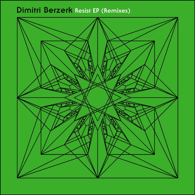 Resist EP (Remixes)