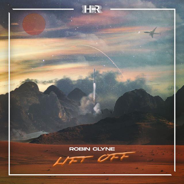 Robin Clyne - Lift Off Image