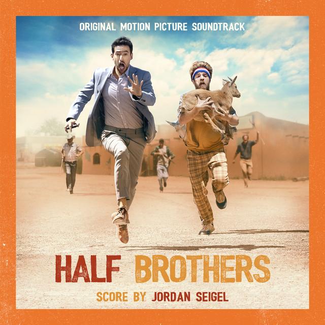 Half Brothers (Original Motion Picture Soundtrack) - Official Soundtrack