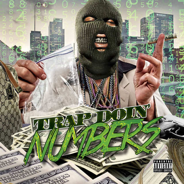 Trap Doin' Numbers