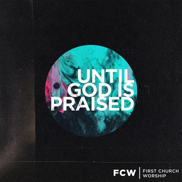 Until God Is Praised Image