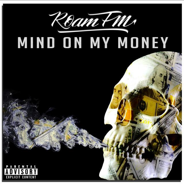 Mind On My Money Image