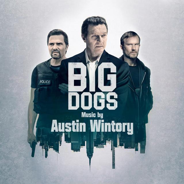 Big Dogs - Season 1 (Original Soundtrack Album)