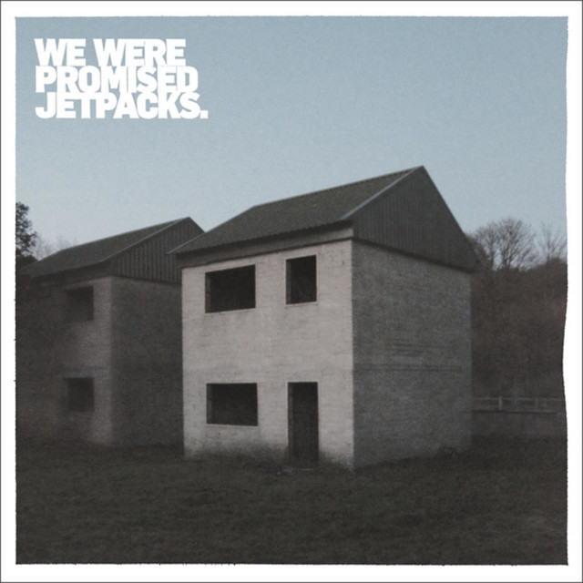 We Were Promised Jetpacks  These Four Walls :Replay