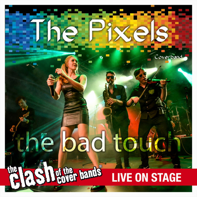 The Bad Touch - The Clash of the Cover Bands Live On Stage