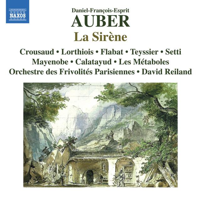 Auber: La sirène, S. 37 (Live)