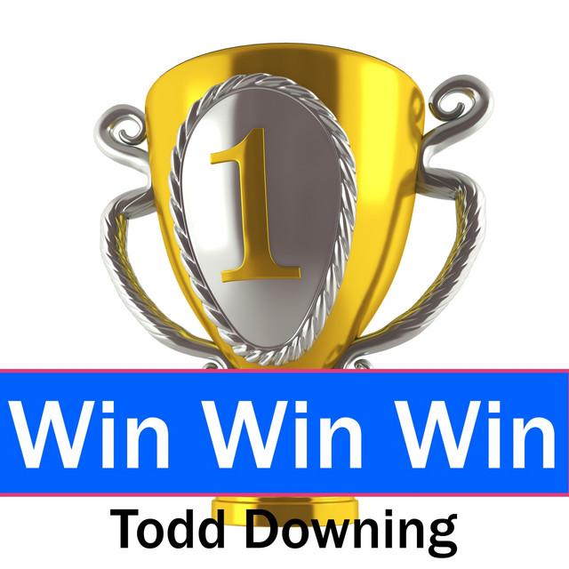 Win Win Win by Todd Downing