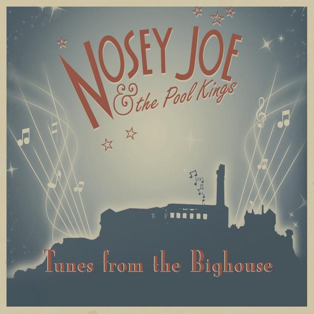Nosey Joe & The Pool Kings