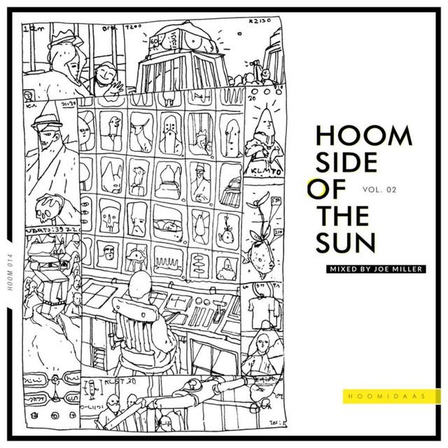Hoom Side of the Sun, Vol. 02 - Mixed by Joe Miller (DJ Mix)