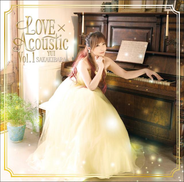 LOVE×Acoustic Vol.1