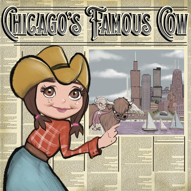 Chicago's Famous Cow by Miss Jamie