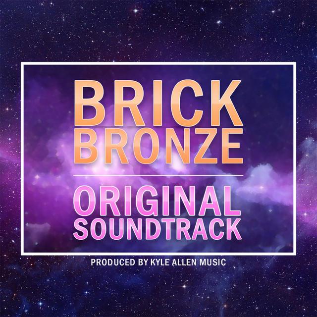 Brick Bronze (Original Soundtrack) Image