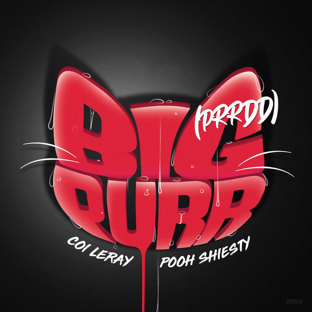 BIG PURR (Prrdd) (feat. Pooh Shiesty)