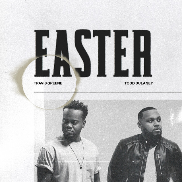 Easter (feat. Todd Dulaney)