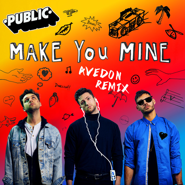 Make You Mine (Avedon Remix)