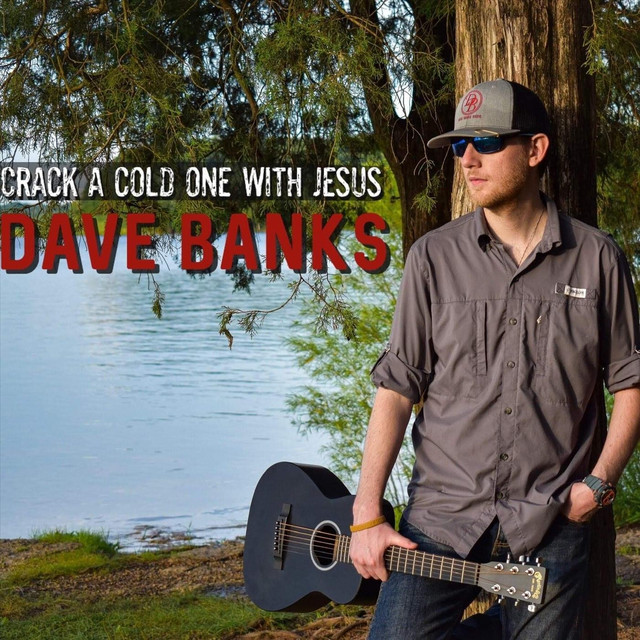 "Listen to ""Crack a Cold One with Jesus"" by Dave Banks on Partying on the Back Roads Country Music"