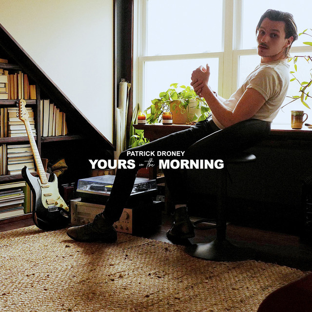 Yours in the Morning