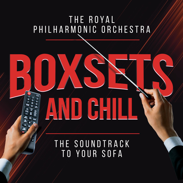 Album cover for Boxsets and Chill by Royal Philharmonic Orchestra