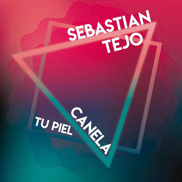 Artwork for Tu Piel Canela by Sebastian Tejo