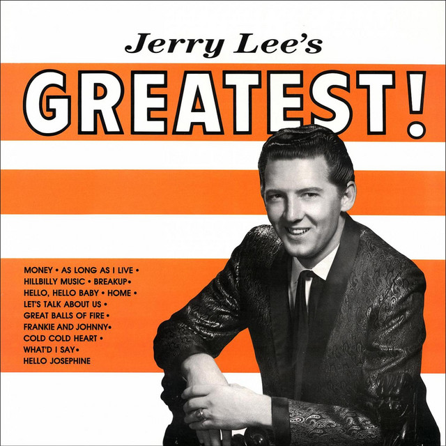 Jerry Lee's Greatest - Great Balls Of Fire