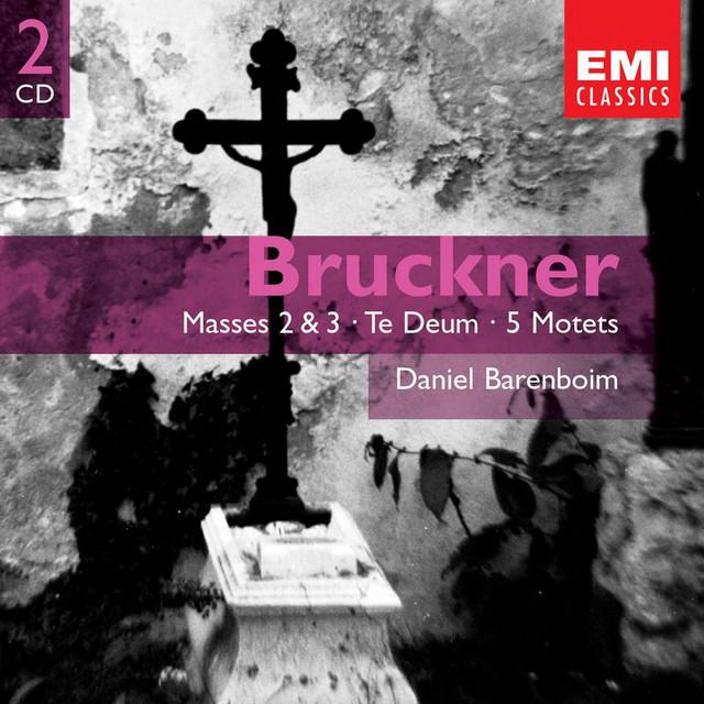 Bruckner: Masses 2 & 3, Te Deum & Motets