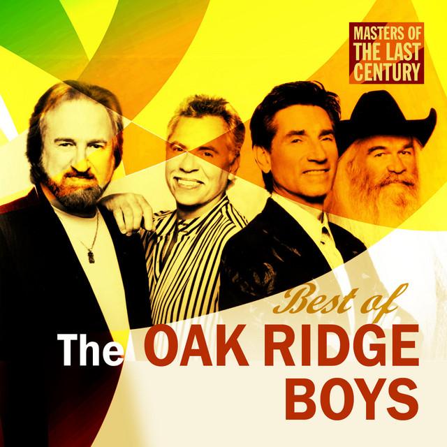 Masters Of The Last Century: Best of The Oak Ridge Boys