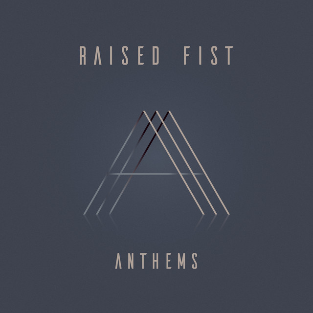 Skivomslag för Raised Fist: Anthems
