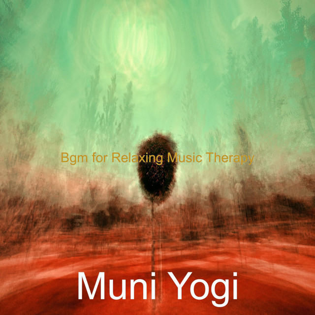 Album cover for Bgm for Relaxing Music Therapy by Muni Yogi