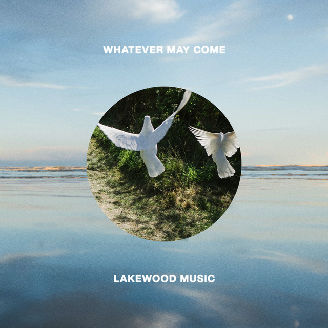 Lakewood Music - Whatever May Come