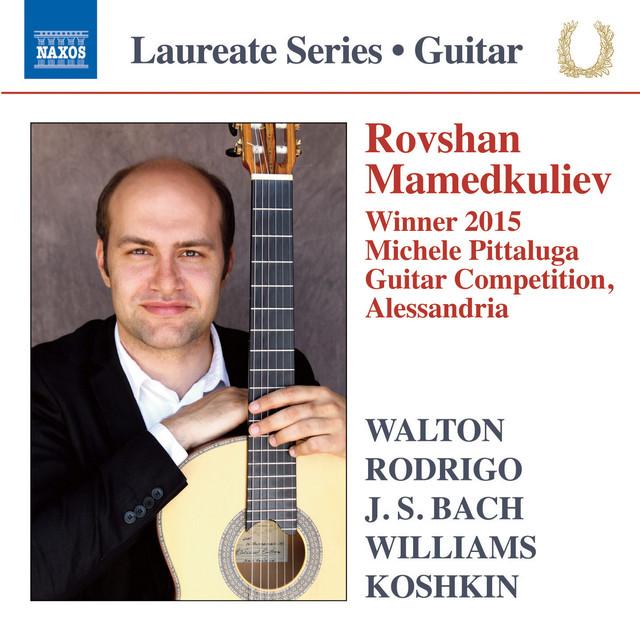 Rovshan Mamedkuliev: Guitar Recital