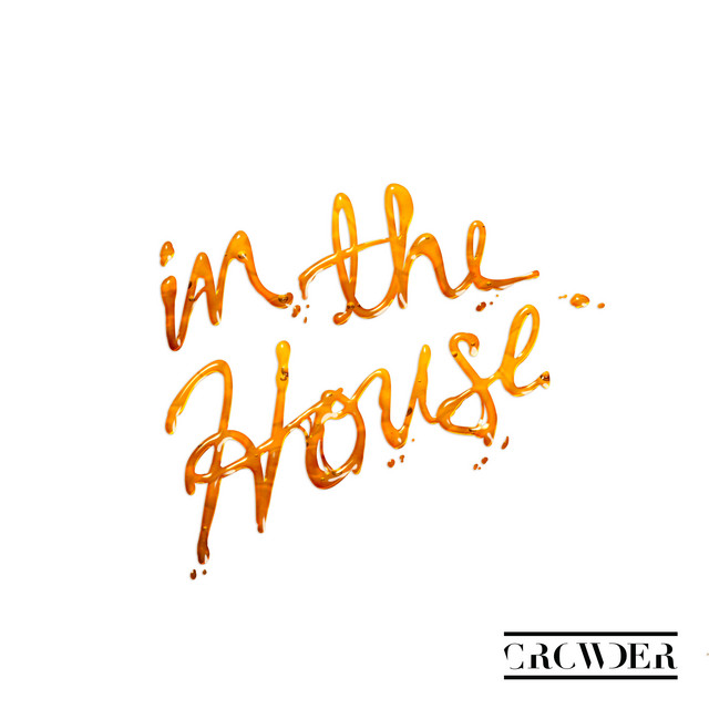Crowder - In The House