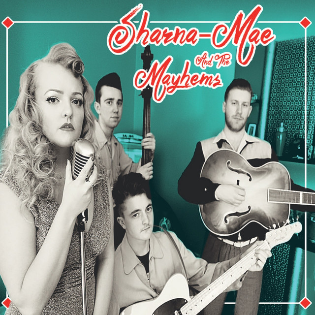 Sharna-Mae & The Mayhems