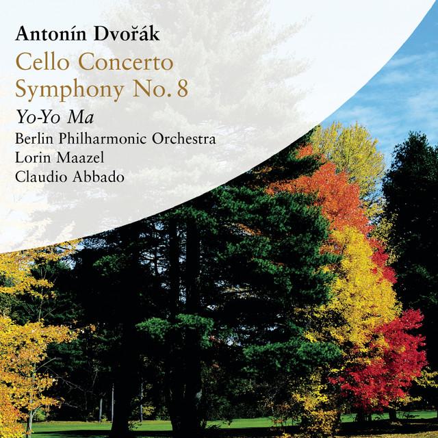 Dvorák: Cello Concerto in B Minor & Symphony No. 8 in G Major
