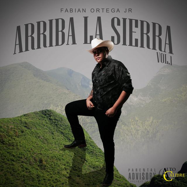 Arriba la Sierra, Vol. 1